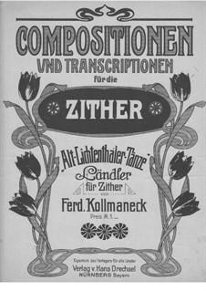 Alt-Lichtenthaler-Tänze: Alt-Lichtenthaler-Tänze by Ferdinand Kollmaneck
