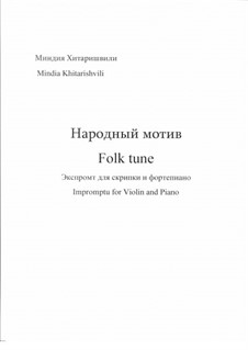 Folk tune, Op.24: Folk tune by Mindia Khitarishvili