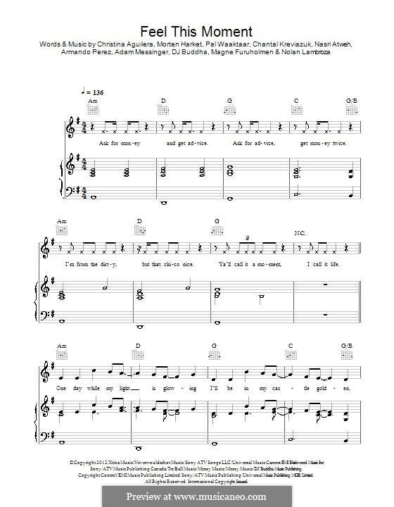 Feel This Moment (Pitbull feat. Christina Aguilera): For voice and piano (or guitar) by Adam Messinger, Pitbull, Chantal Kreviazuk, Christina Aguilera, Mags Furuholmen, Morten Harket, Nasri Atweh, Pal Waaktaar, DJ Buddha, Nolan Lambroza
