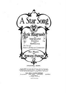 A Star Song, Op.54: Full score by Horatio Parker