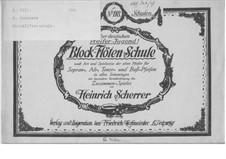 Block-Flöten-Schule: Block-Flöten-Schule by Heinrich Scherrer