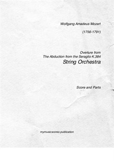 Overture: For string orchestra by Wolfgang Amadeus Mozart