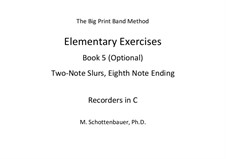 Elementary Exercises. Book V: Recorders in C by Michele Schottenbauer