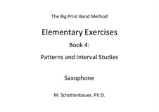 Elementary Exercises. Book IV: Saxophone by Michele Schottenbauer
