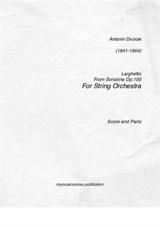 Sonatina for Violin and Piano in G Major, B.183 Op.100: Movement II. Version for string orchestra by Antonín Dvořák