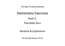 Elementary Exercises. Book II: Baritone & euphonium by Michele Schottenbauer