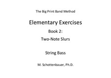 Elementary Exercises. Book II: String bass by Michele Schottenbauer