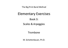 Elementary Exercises. Book III: Trombone by Michele Schottenbauer