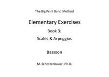 Elementary Exercises. Book III: Bassoon by Michele Schottenbauer