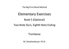 Elementary Exercises. Book V: Trombone by Michele Schottenbauer
