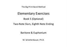 Elementary Exercises. Book V: Baritone & euphonium by Michele Schottenbauer