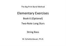 Elementary Exercises. Book VI: String bass by Michele Schottenbauer