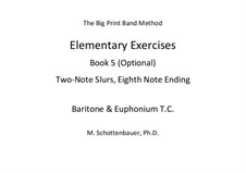 Elementary Exercises. Book V: Baritone & euphonium (T.C.) by Michele Schottenbauer