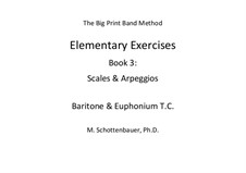 Elementary Exercises. Book III: Baritone & euphonium (T.C.) by Michele Schottenbauer