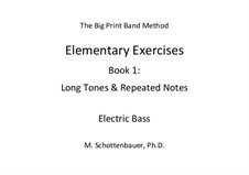 Elementary Exercises. Book I: Bass guitar by Michele Schottenbauer