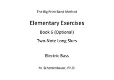 Elementary Exercises. Book VI: Bass guitar by Michele Schottenbauer