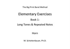 Elementary Exercises. Book I: French horn by Michele Schottenbauer