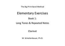 Elementary Exercises. Book I: Clarinet by Michele Schottenbauer