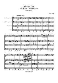 Victoria Day – A Royal Celebration: For brass quartet by Jordan Grigg