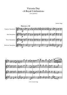Victoria Day – A Royal Celebration: For saxophone quartet by Jordan Grigg