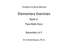 Elementary Exercises. Book II: Recorders in F by Michele Schottenbauer