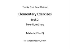 Elementary Exercises. Book II: Mallets (F to F) by Michele Schottenbauer