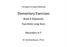 Elementary Exercises. Book VI: Recorders in F by Michele Schottenbauer