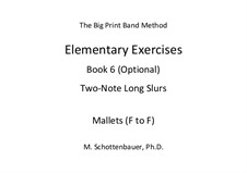 Elementary Exercises. Book VI: Mallets (F to F) by Michele Schottenbauer