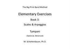 Elementary Exercises. Book III: Timpani (Optional) by Michele Schottenbauer