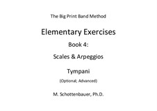 Elementary Exercises. Book IV: Timpani (Optional) by Michele Schottenbauer
