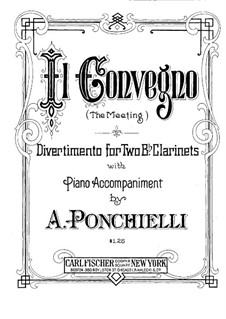 Il Convegno (The Meeting). Divertimento for Two Clarinets with Piano: Clarinet I part by Amilcare Ponchielli