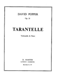 Tarantella for Cello and Piano, Op.33: Solo part by David Popper