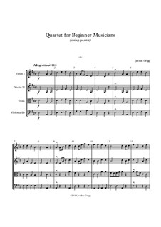 Quartet for Beginner Musicians: For string quartet by Jordan Grigg