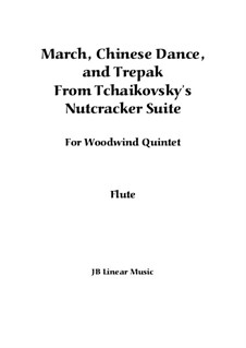 March, Chinese Dance and Russian Dance (Trepak): For woodwind quintet by Pyotr Tchaikovsky