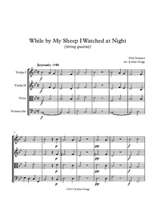 While By My Sheep: For string quartet by folklore