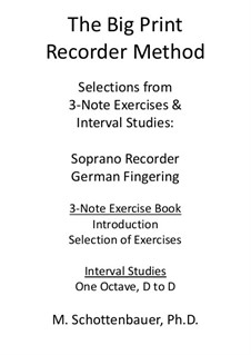Selections: From 3-Note Exercises & Interval Studies: Soprano Recorder (German Fingerings) by Michele Schottenbauer
