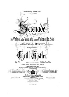Serenade for Violin (or Viola, or Cello) and Orchestra, Op.72: Serenade for Violin (or Viola, or Cello) and Orchestra by Cyrill Kistler