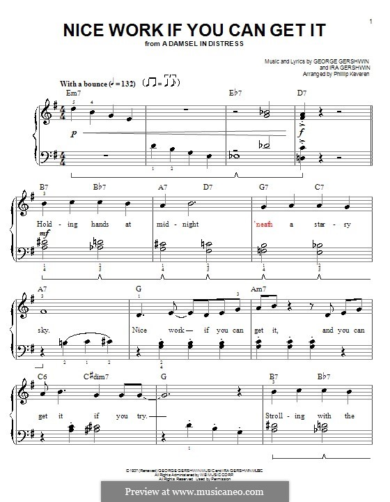 Nice Work if You Can Get It: For piano by George Gershwin