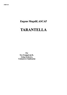 Tarantella for Two Trumpets, Strings, Castanets and Tambourine: Score by Eugene Magalif