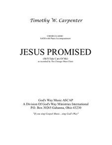 Jesus Promised: Jesus Promised by T. W. Carpenter