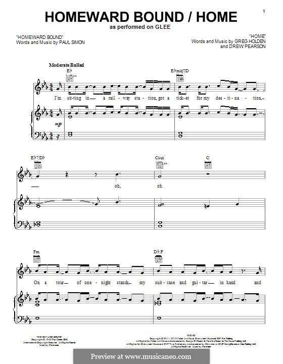 Homeward Bound (Simon & Garfunkel): For voice and piano (or guitar) by Paul Simon