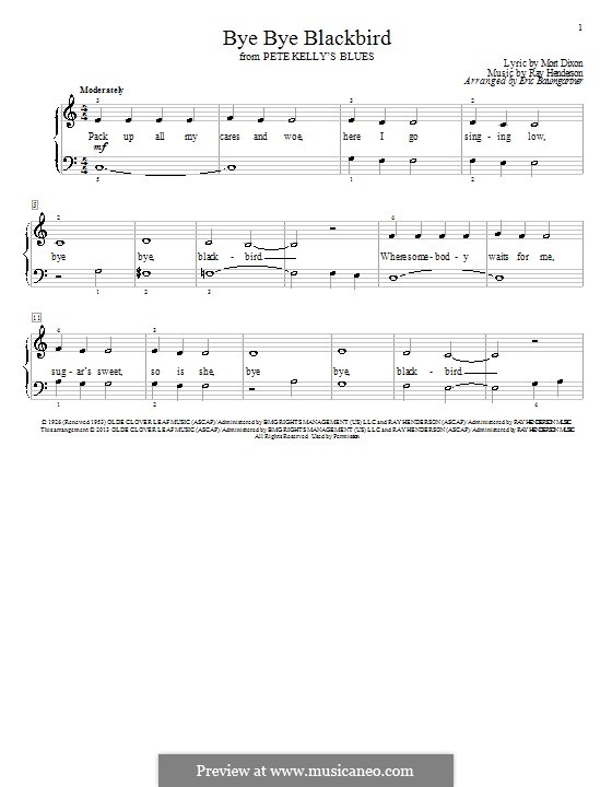 Bye Bye Blackbird: For piano by Ray Henderson