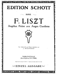 Troisième année, S.163: No.1 Angélus! Prière aux anges gardiens, for Cello and Piano by Franz Liszt