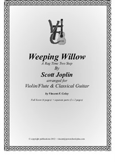 Weeping Willow: For violin (or flute) and classical guitar by Scott Joplin
