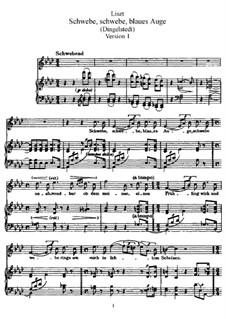 Schwebe, schwebe, blaues Auge, S.305: Version I by Franz Liszt