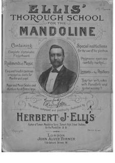 Thorough School for the Mandoline: Thorough School for the Mandoline by Herbert J. Ellis