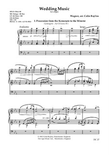 Wedding Music for Organ (from 'Lohengrin' and 'Götterdämmerung'): Wedding Music for Organ (from 'Lohengrin' and 'Götterdämmerung'), B3a by Richard Wagner