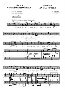 Song of an old robber: Song of an old robber by Alexander Bystrov