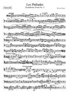Symphonic Poem No.3 'Les préludes' for Orchestra, S.97: Cello part by Franz Liszt