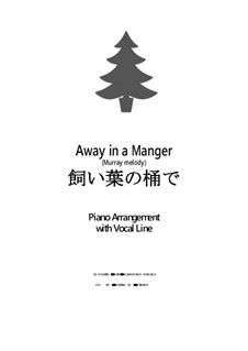 Away in a Manger: For voice and piano by James R. Murray